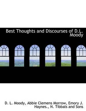Best Thoughts and Discourses of D.L. Moody