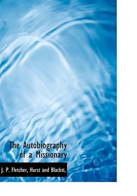 The Autobiography of a Missionary