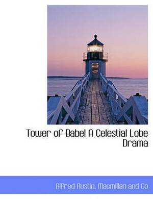 Tower of Babel a Celestial Lobe Drama