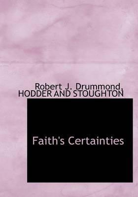 Faith's Certainties