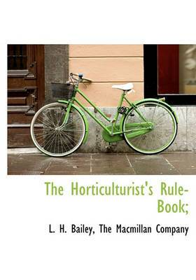 The Horticulturist's Rule-Book;
