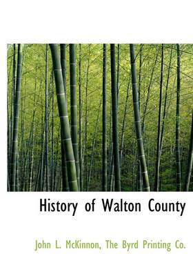 History of Walton County
