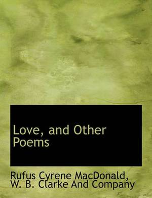 Love, and Other Poems