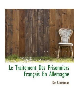 Le Traitement Des Prisonniers Francais En Allemagne