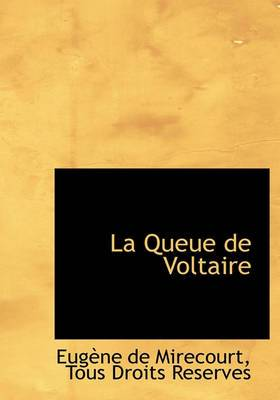 La Queue de Voltaire