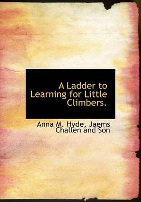 A Ladder to Learning for Little Climbers.