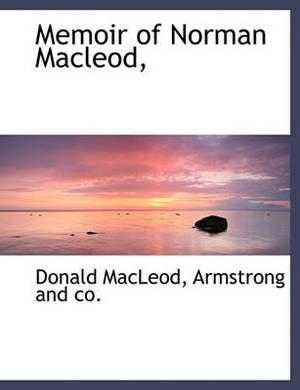 Memoir of Norman MacLeod,