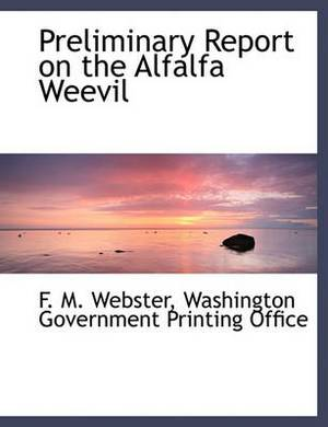 Preliminary Report on the Alfalfa Weevil