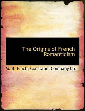 The Origins of French Romanticism