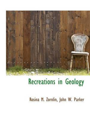 Recreations in Geology