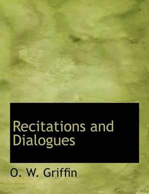 Recitations and Dialogues