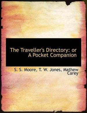 The Traveller's Directory: Or a Pocket Companion