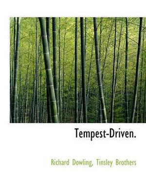 Tempest-Driven.