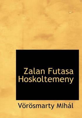 Zalan Futasa Hoskoltemeny