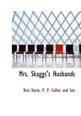 Mrs. Skaggs's Husbands