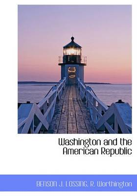 Washington and the American Republic