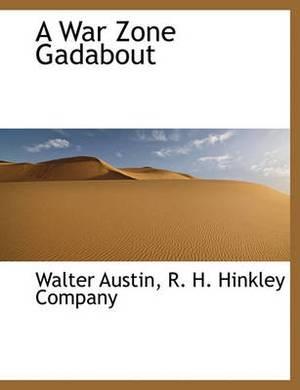 A War Zone Gadabout
