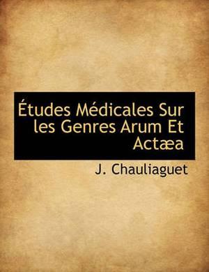 Etudes Medicale S Sur Les Genres Arum Et ACT a