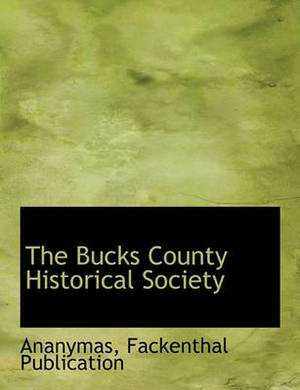 The Bucks County Historical Society