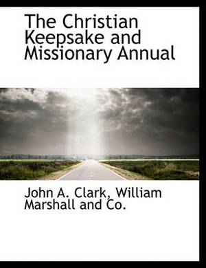 The Christian Keepsake and Missionary Annual