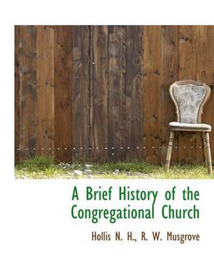 A Brief History of the Congregational Church