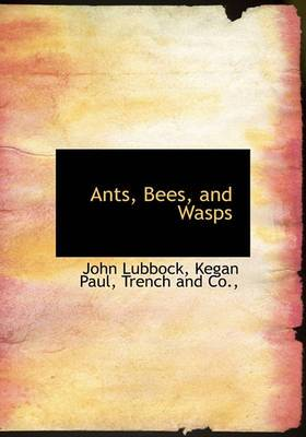 Ants, Bees, and Wasps