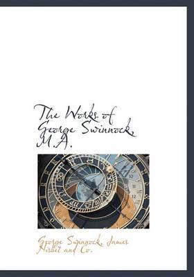 The Works of George Swinnock, M.A.