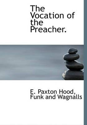 The Vocation of the Preacher.