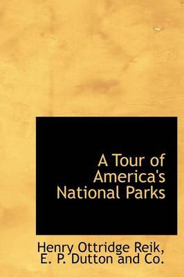 A Tour of America's National Parks