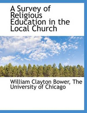 A Survey of Religious Education in the Local Church