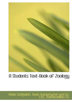 A Students Text-Book of Zoology