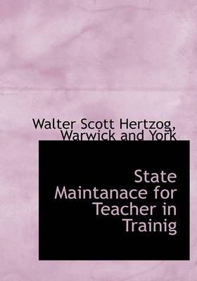 State Maintanace for Teacher in Trainig