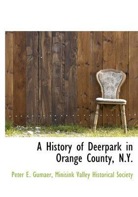 A History of Deerpark in Orange County, N.Y.