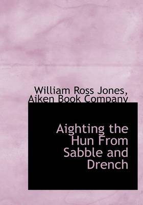Aighting the Hun from Sabble and Drench