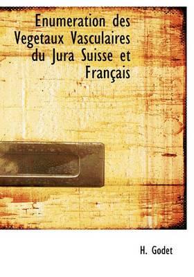 Enum Ration Des V G Taux Vasculaires Du Jura Suisse Et Fran Ais
