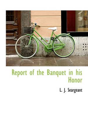 Report of the Banquet in His Honor