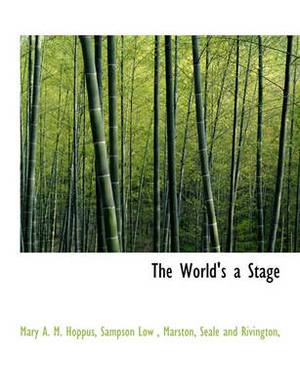 The World's a Stage