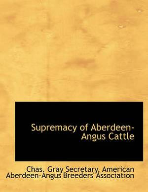 Supremacy of Aberdeen-Angus Cattle