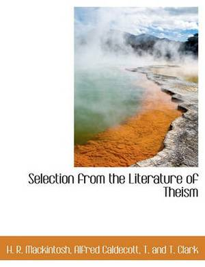 Selection from the Literature of Theism