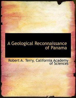 A Geological Reconnaissance of Panama