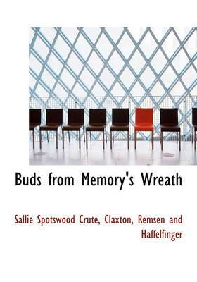 Buds from Memory's Wreath