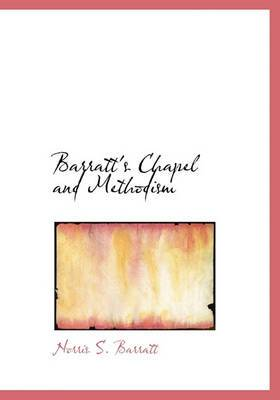 Barratt's Chapel and Methodism