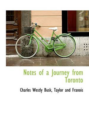 Notes of a Journey from Toronto