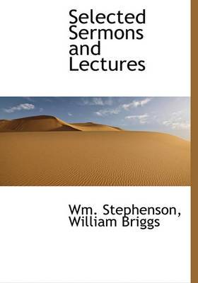 Selected Sermons and Lectures