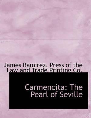 Carmencita: The Pearl of Seville