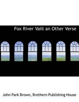 Fox River Vaiil an Other Verse