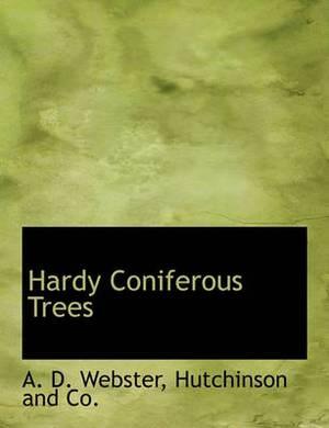 Hardy Coniferous Trees