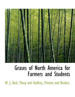 Grases of North America for Farmers and Students
