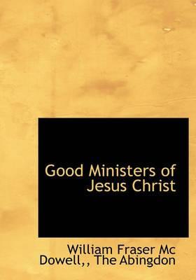 Good Ministers of Jesus Christ