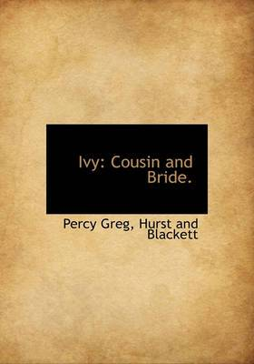 Ivy: Cousin and Bride.
